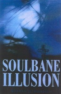 The Soulbane Illusion