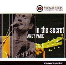 In the Secret (Vineyard Voices Series)