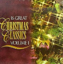 16 Great Christmas Classics (Volume 1)