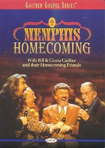 Memphis Homecoming (Gaither Gospel Series)
