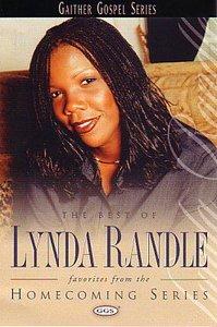 Best of Lynda Randle (Gaither Gospel Series)
