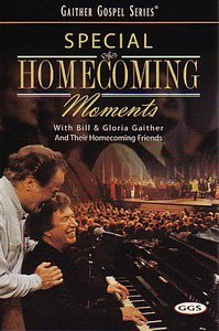 Special Homecoming Moments (Gaither Gospel Series)