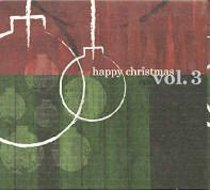 Happy Christmas (Vol 3)