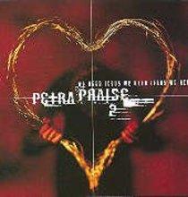 Petra Praise II: We Need Jesus
