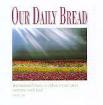 Hymns of the Morning (#01 in Our Daily Bread Series)