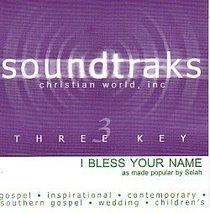 I Bless Your Name (Accompaniment)