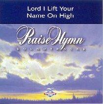 Lord I Lift Your Name on High (Accompaniment)