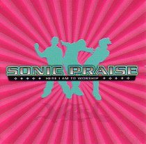 Sonic Praise: Here I Am to Worship