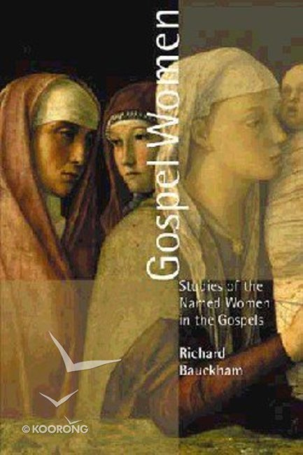 Buy gospel women by richard bauckham online gospel women paperback buy gospel women by richard bauckham online gospel women paperback id 0802849997 fandeluxe Images