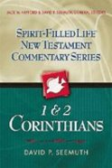 1 and 2 Corinthians (Spirit-filled Life New Testament Commentary Series)