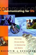 Communicating For Life (Renewed Minds Series)