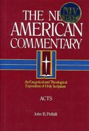 Acts (#26 in New American Commentary Series)