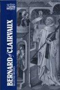 Bernard of Clairvaus (Classics Of Western Spirituality Series)