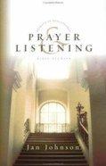 Prayer and Listening (Spiritual Disciplines Bible Study Series)