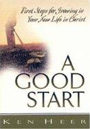 A Good Start (Good Start Series)