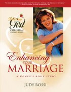 Enhancing Your Marriage (Following God: Christian Living Series)