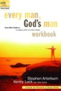 Every Man: Every Mans, Gods Man (Workbook) (Every Young Mans Series)