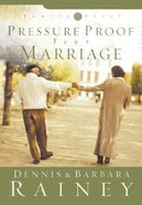 Pressure Proof Your Marriage (#03 in Family First Series)