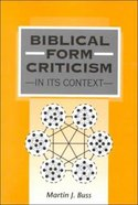 Biblical Form Criticism in Its Context (Journal For The Study Of The Old Testament Supplement Series)