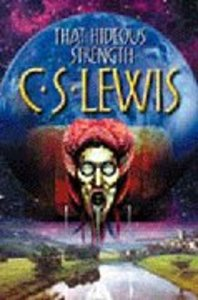 Classic Sci-Fi #03: That Hideous Strength