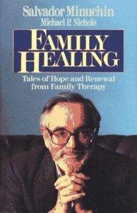 Family Healing: Tales of Renewal
