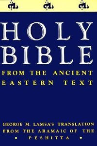 Aramaic / Pershitta Ancient Eastern Text Lamsa Indexed Bible