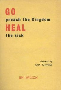 Go Preach the Kingdom, Heal the Sick