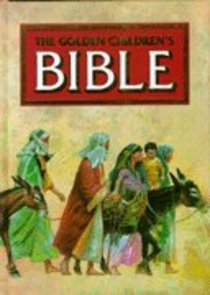 The Childrens Bible (Golden Books Series)