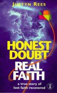 Honest Doubt Real Faith