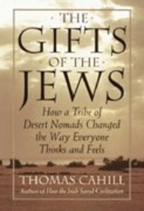 The Gifts of the Jews (#02 in Hinges Of History Series)