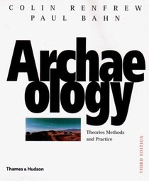 Archaeology (3rd Edition)