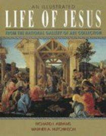 An Illustrated Life of Jesus