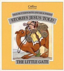 Little Gate (Stories Jesus Told Series)
