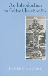 Introduction to Celtic Christianity