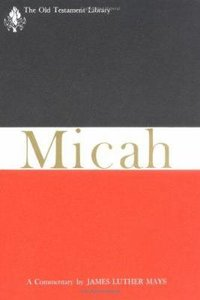 Micah (Old Testament Library Series)