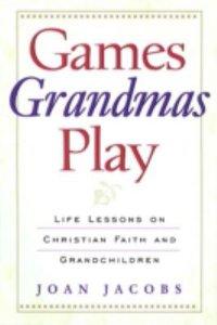 Games Grandmas Play