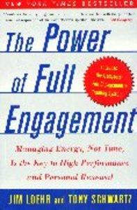 The Power of Full Engagement
