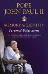 Pope John Paul II: Memory and Identity