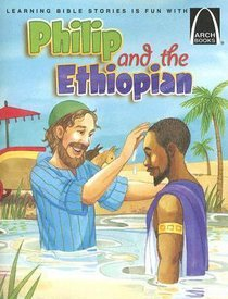 Philip and the Ethiopian (Arch Books Series)