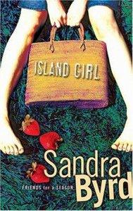 Island Girl (#01 in Friends For A Season Series)