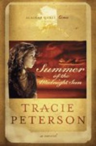 Summer of the Midnight Sun (Large Print) (#01 in Alaskan Quest Series)