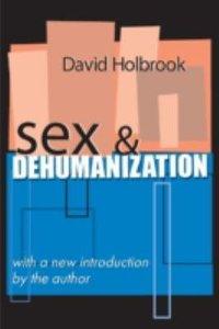 Sex & Dehumanization