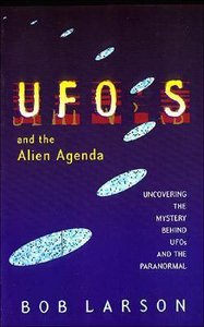 Ufos and the Alien Agenda
