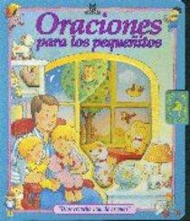 Oraciones Para Los Pequenitos (Babys First Prayers)