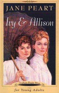 Ivy & Allison (Orphan Train West Series)