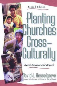 Planting Churches Cross Culturally (2nd Ed)