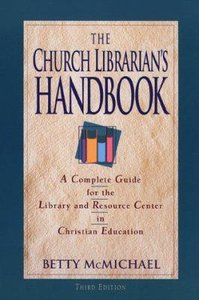 Church Librarians Handbook (3rd Edition)