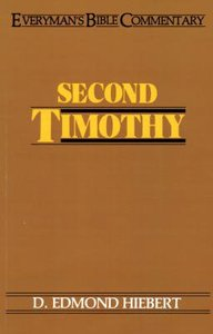 2 Timothy (Everymans Bible Commentary Series)