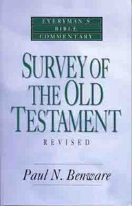 Survey of the Old Testament (Everymans Bible Commentary Series)