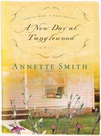 A New Day At Tanglewood (#02 in Coming Home To Ruby Prairie Series)